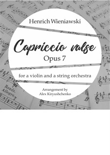 Capriccio Valse, Op.7: For violin and string orchestra by Henryk Wieniawski