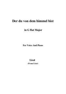 Der du von dem Himmel bist, S.279: Version III (G flat Major) by Franz Liszt