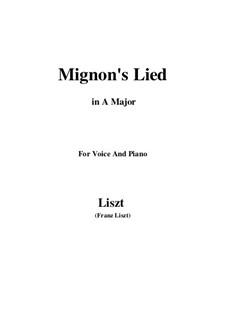 Mignon's Lied, S.275: A maior by Franz Liszt