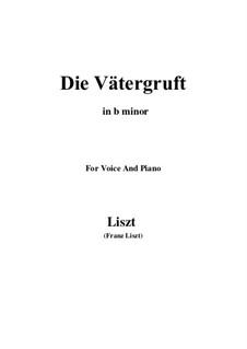 Die Vätergruft, S.281: B minor by Franz Liszt