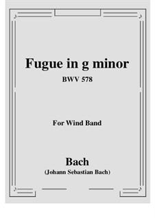 Fugue in G Minor 'Little', BWV 578: Para banda de sopro by Johann Sebastian Bach