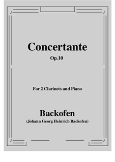 Sinfonia Concertante for Two Clarinets and Orchestra in A Major, Op.10: For two clarinets and piano by Johan Georg Heinrich Backofen