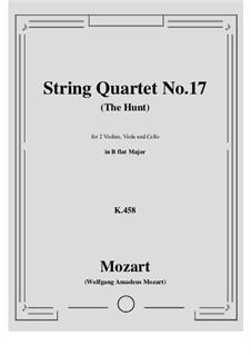 String Quartet No.17 in B Flat Major 'Hunt' , K.458: Score, parts by Wolfgang Amadeus Mozart