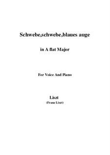 Schwebe, schwebe, blaues Auge, S.305: A flat Major by Franz Liszt