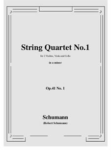 Three String Quartets, Op.41: quarteto No 1 by Robert Schumann