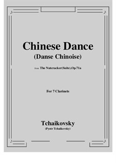No.6 Chinese Dance: For 7 clarinets by Pyotr Tchaikovsky