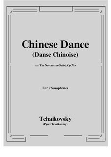 No.6 Chinese Dance: For 7 saxophones by Pyotr Tchaikovsky