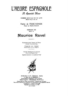 L'heure espagnole (The Spanish Hour), M.52: Partitura piano-vocal by Maurice Ravel