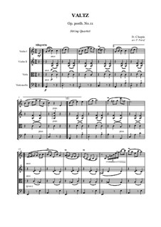 Waltz in A Minor, B.150 KK IVb/11: For string quartet - score and parts by Frédéric Chopin