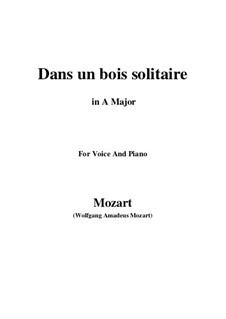 Dans un bois, K.308: A maior by Wolfgang Amadeus Mozart