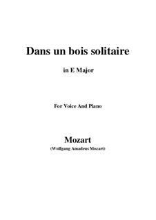 Dans un bois, K.308: E Major by Wolfgang Amadeus Mozart