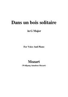 Dans un bois, K.308: G maior by Wolfgang Amadeus Mozart
