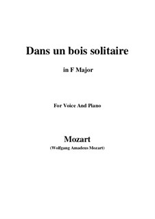 Dans un bois, K.308: F Maior by Wolfgang Amadeus Mozart
