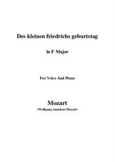 Des kleinen Friedrichs Geburtstag, K.529: F Maior by Wolfgang Amadeus Mozart