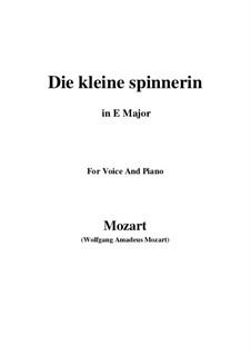 Die kleine Spinnerin, K.531: E Major by Wolfgang Amadeus Mozart