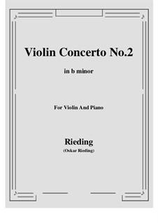Concerto for Violin (or Viola, or Cello) and Orchestra No.2 in B Minor, Op.35: versão para violino e piano by Oskar Rieding