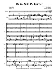 His Eye Is on the Sparrow (Ethel Waters): For brass quartet and piano by Charles Hutchinson Gabriel