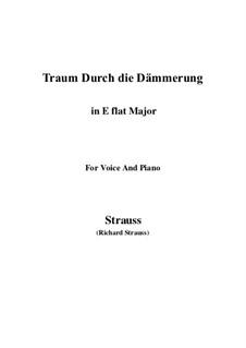 No.1 Traum Durch die Dämmerung: E flat maior by Richard Strauss