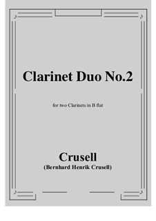 Duo for Two Clarinets: Score, parts by Bernhard Henrik Crusell