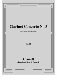 Clarinet Concerto in B Flat Major, Op.11 No.3: Score, parts by Bernhard Henrik Crusell