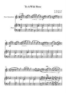 10 Easy Classical Pieces For Tenor Saxophone & Piano Vol.3: To A Wild Rose by Edward MacDowell, Johann Strauss (Sohn), Johannes Brahms, Georg Friedrich Händel, Felix Mendelssohn-Bartholdy, Robert Schumann, Muzio Clementi, Giuseppe Verdi, Anton Rubinstein, Johan Halvorsen