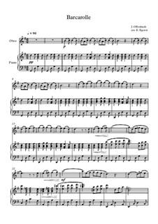 10 Easy Classical Pieces For Oboe & Piano Vol.4: Barcarolle by Johann Sebastian Bach, Tomaso Albinoni, Joseph Haydn, Wolfgang Amadeus Mozart, Franz Schubert, Jacques Offenbach, Richard Wagner, Giacomo Puccini, folklore