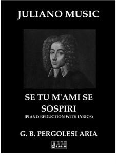 Se tu m'ami, se sospiri: Piano reduction with lyrics by Giovanni Battista Pergolesi