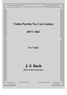 Partita for Violin No.1 in B Minor, BWV 1002: para um único musico (Editado por H. Bulow) by Johann Sebastian Bach