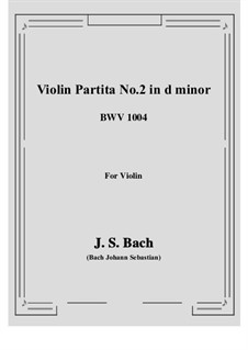 Partita for Violin No.2 in D Minor, BWV 1004: para um único musico (Editado por H. Bulow) by Johann Sebastian Bach