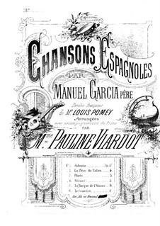 Chansons espagnoles: Partitura Piano-vocal by Manuel del Pópulo Vicente Rodriguez Garcia