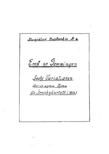 Six Variations on an Original Theme for String Quartet: violino parte I by Ernst von Gemmingen
