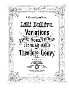Lilli Bulléro. Variations for Two Pianos Four Hands, Op.62: piano parte I by Louis Théodore Gouvy