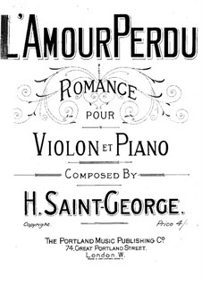 L'Amour Perdu. Romance for Violin and Piano: partitura by Henry Saint-George