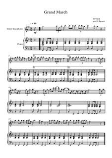 10 Easy Classical Pieces For Tenor Saxophone & Piano Vol.5: Grand March (Aida) by Wolfgang Amadeus Mozart, Franz Schubert, Antonín Dvořák, Georges Bizet, Georg Friedrich Händel, Giuseppe Verdi, Pyotr Tchaikovsky, Émile Waldteufel, Adolphe Adam, Sebastián Yradier