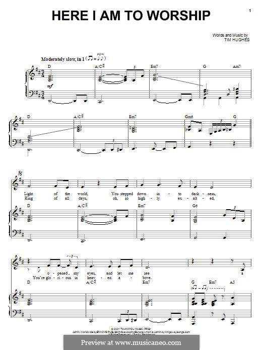 Here I am to Worship (Phillips, Craig & Dean): Para vocais e piano (ou Guitarra) by Tim Hughes