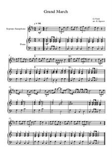 10 Easy Classical Pieces For Soprano Saxophone & Piano Vol.5: Grand March (Aida) by Wolfgang Amadeus Mozart, Franz Schubert, Antonín Dvořák, Georges Bizet, Georg Friedrich Händel, Giuseppe Verdi, Pyotr Tchaikovsky, Émile Waldteufel, Adolphe Adam, Sebastián Yradier