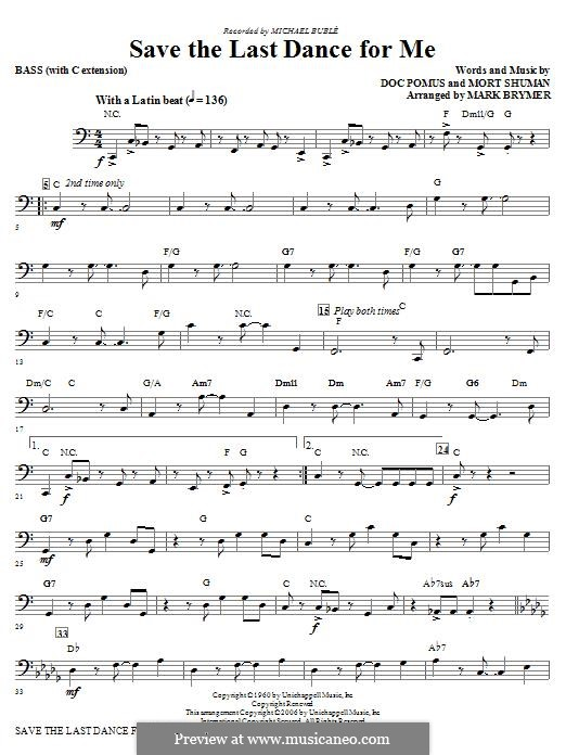 Save the Last Dance for Me (The Drifters): For chamber orchestra – Bass part by Doc Pomus, Mort Shuman
