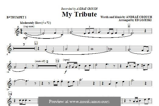 My Tribute: Bb Trumpet 1 part by Andrae Crouch