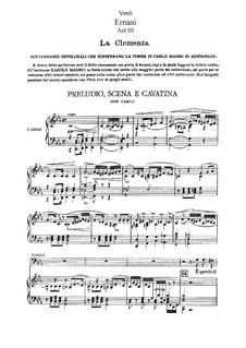 Ernani: acto III. Arranjos para solistas, coro e piano by Giuseppe Verdi