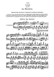 Ernani: Act IV. Arrangement for soloists, choir and piano by Giuseppe Verdi