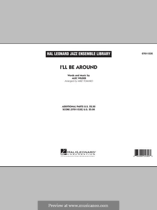 I'll Be Around (The Mills Brothers): partitura completa by Alex Wilder
