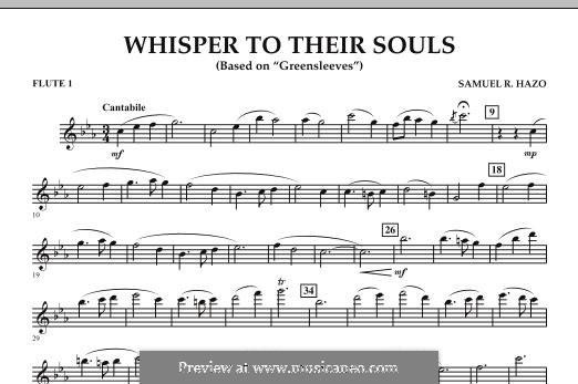 Whisper to Their Souls (based on 'Greensleeves'): Flute 1 part by Samuel R. Hazo