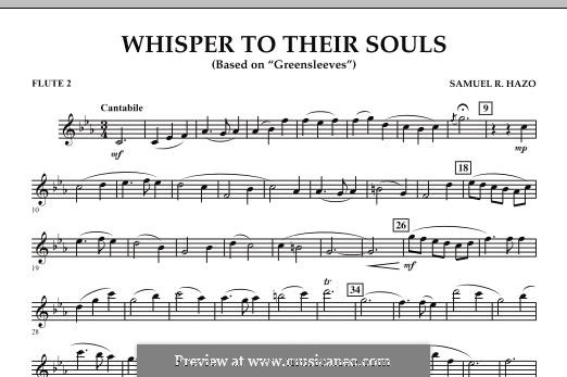 Whisper to Their Souls (based on 'Greensleeves'): Flute 2 part by Samuel R. Hazo