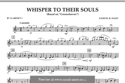 Whisper to Their Souls (based on 'Greensleeves'): Bb Clarinet 1 part by Samuel R. Hazo