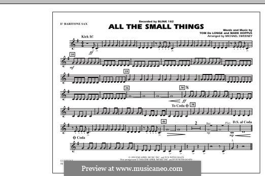 All the Small Things (arr. Michael Sweeney): Eb Baritone Sax part by Mark Hoppus, Tom DeLonge