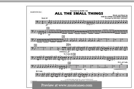 All the Small Things (arr. Michael Sweeney): Baritone B.C. part by Mark Hoppus, Tom DeLonge
