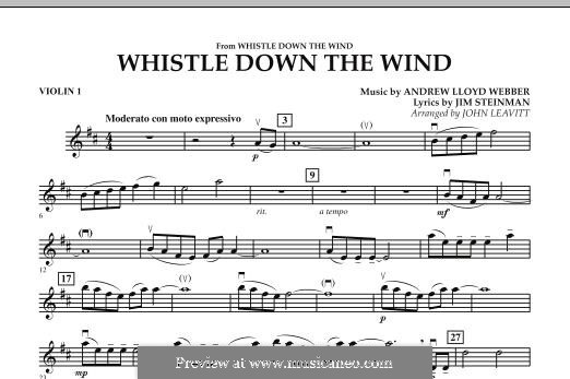 Whistle Down the Wind (from Whistle Down the Wind): Violin 1 part by Andrew Lloyd Webber