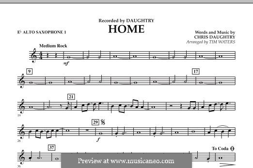 Home (Daughtry): Eb Alto Saxophone 1 part by Chris Daughtry