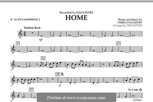 Home (Daughtry): Eb Alto Saxophone 2 part by Chris Daughtry