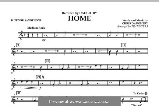 Home (Daughtry): Bb Tenor Saxophone part by Chris Daughtry